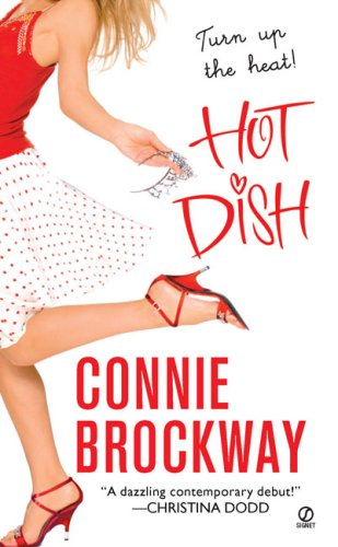 Hot Dish By Connie Brockway