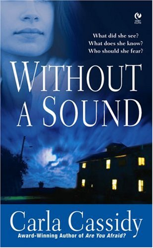 Without a Sound By Carla Cassidy