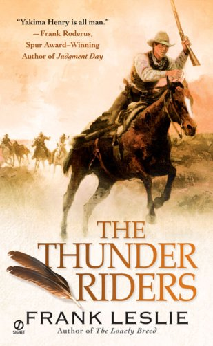 The Thunder Riders By Frank Leslie