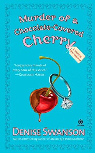 Murder of a Chocolate-covered Cherry By Denise Swanson