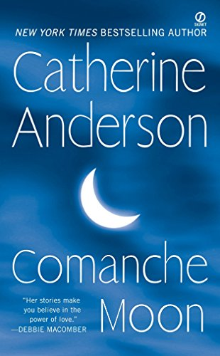 Comanche Moon By Catherine Anderson