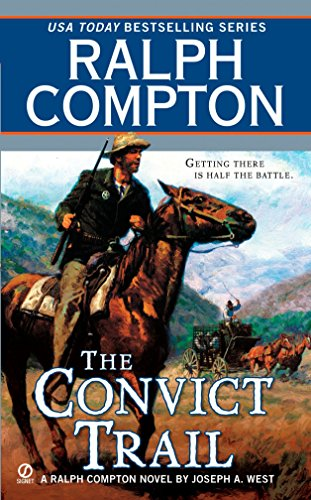 The Convict Trail By Ralph Compton