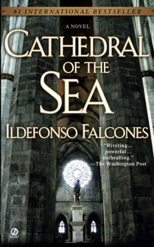 Cathedral of the Sea By Falcones Ildefonso