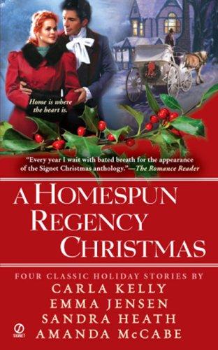 A Homespun Regency Christmas By Carla Kelly
