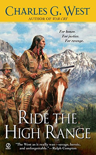 Ride the High Range By Charles G. West
