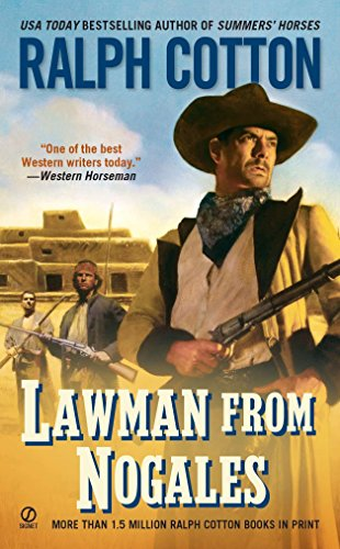 Lawman From Nogales By Ralph Cotton