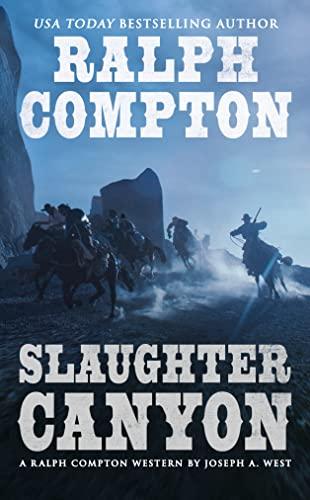 Ralph Compton Slaughter Canyon By Ralph Compton