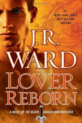 Lover Reborn By J R Ward
