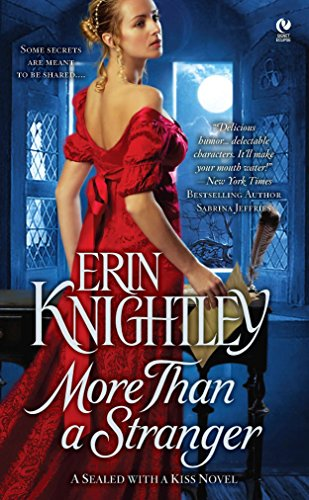 More Than a Stranger: Sealed With A Kiss By Erin Knightley