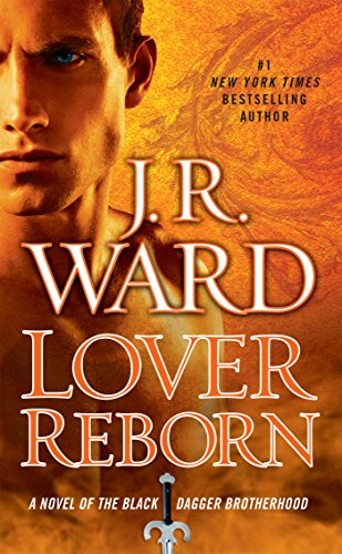 Lover Reborn By J R Ward