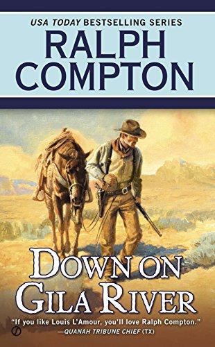 Down on Gila River By Ralph Compton