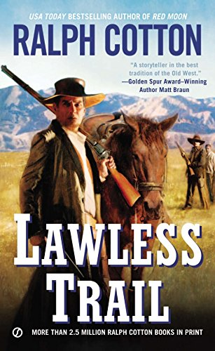 Lawless Trail By Ralph Cotton