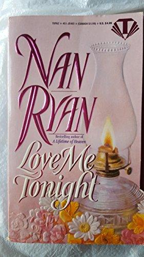 Love Me Tonight By Nan Ryan