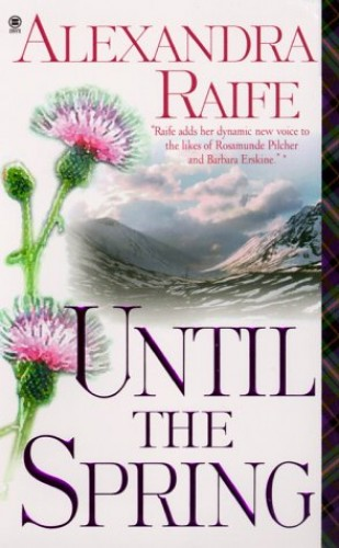Until the Spring By Alexandra Raife