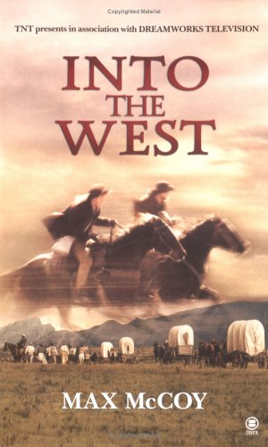 Into the West By Max McCoy
