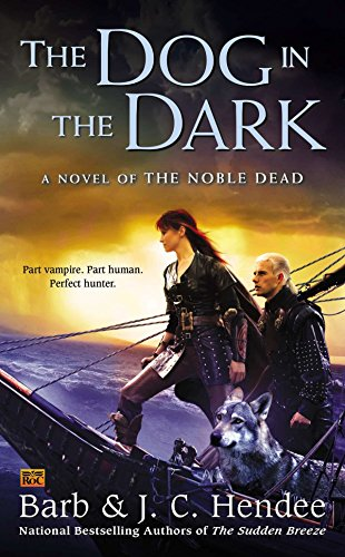 The Dog in the Dark By Barb Hendee