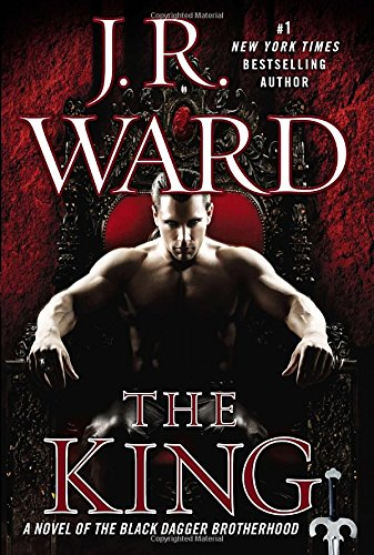 The King By J R Ward