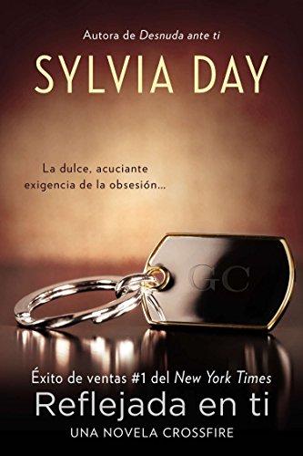 Reflejada En Ti By Sylvia Day