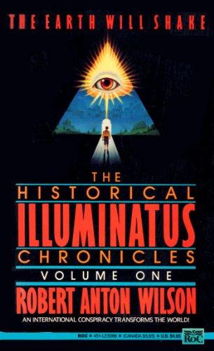Wilson Robert Anton : Historical Illuminatus Chronicles 1 By Robert Anton Wilson