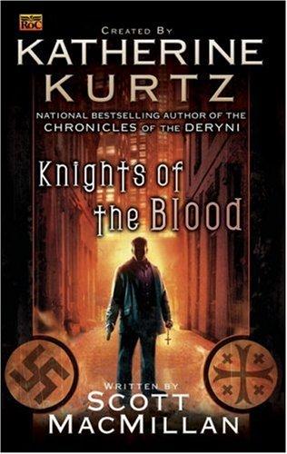 Knights of the Blood By Katherine Kurtz