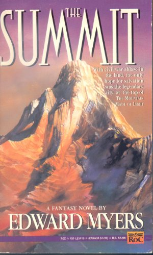 The Summit By Edward Myers
