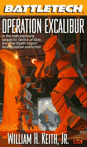 Operation Excalibur By William H. Keith