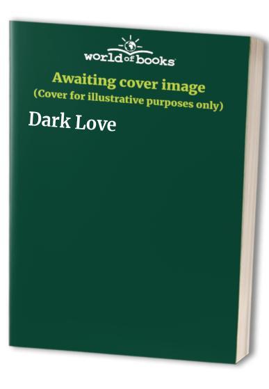 Dark Love By More, St.