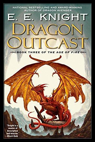 Dragon Outcast By E E Knight