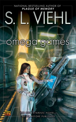 Omega Games: A Stardoc Novel By S.L Viehl