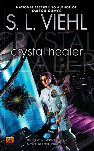 Crystal Healer By S L Viehl