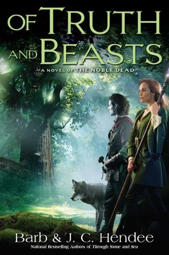 Of Truth and Beasts By Barb Hendee