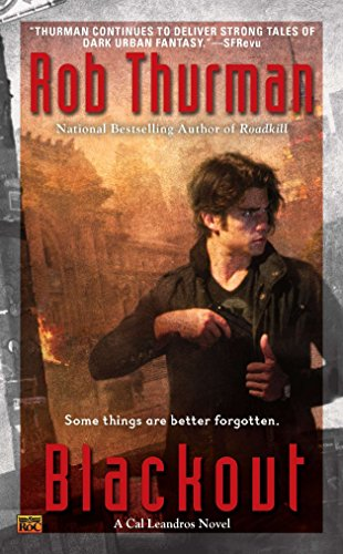 Blackout (Cal Leandros Novels) By Rob Thurman