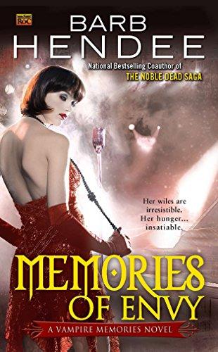 Memories Of Envy By Barb Hendee
