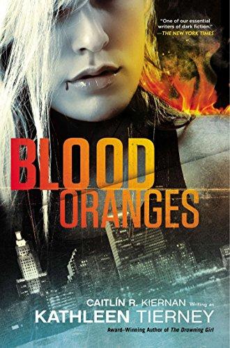 Blood Oranges By Caitlin R. Tiernan