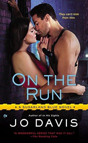 On The Run: Sugarland Blue Book 4 By Jo Davis