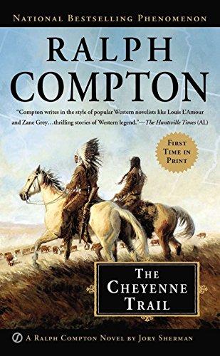 The Cheyenne Trail By Jory Sherman