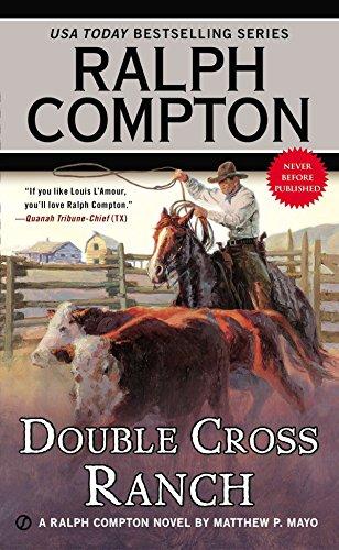 Ralph Compton Double-cross Ranch By P Mathew Mayo