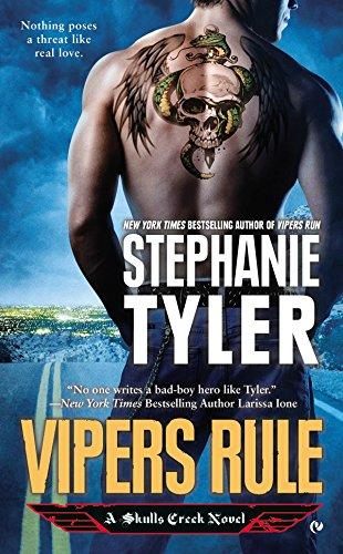Vipers Rule: A Skulls Creek Novel Book 2 By Stephanie Tyler