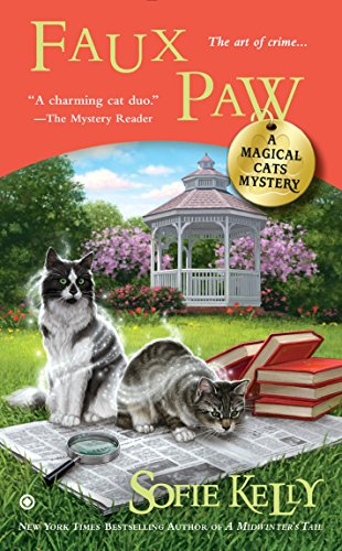 Faux Paw: A Magical Cat Mystery by Sofie Kelly