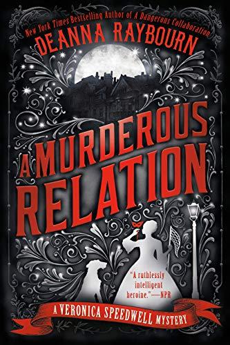 A Murderous Relation By Deanna Raybourn