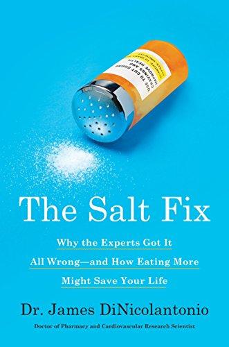 The Salt Fix By James DiNicolantonio