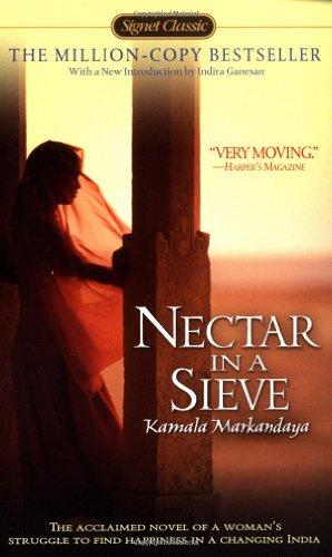 Nectar in a Sieve (Signet Classics) by Kamala Markandaya