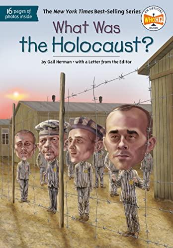What Was the Holocaust? von Gail Herman