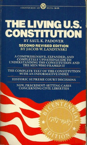 The Living U.S. Constitution By Saul Kussiel Padover