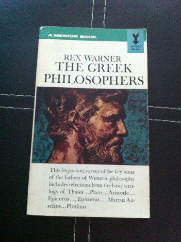 Warner Rex : Greek Philosophers By Rex Warner