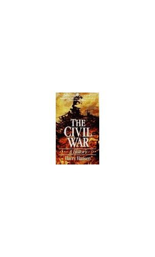 The Civil War: A History By Harry Hansen