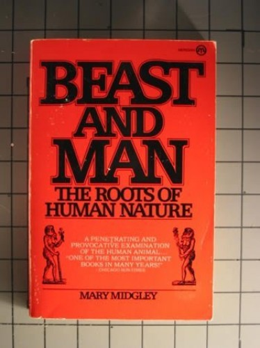 Beast And Man By Midgley Mary Book The Fast Free Shipping