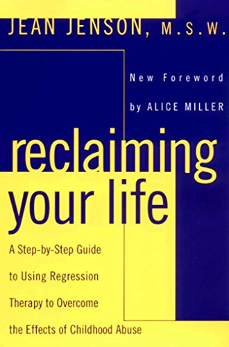 Reclaiming Your Life By Jean Jenson