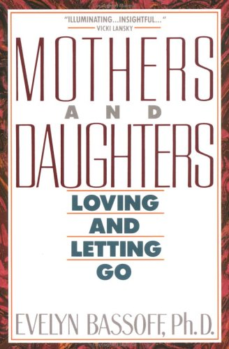 Mothers & Daughters By Evelyn Bassoff