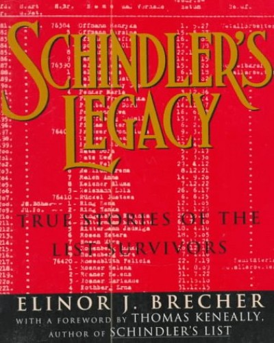 Schindler's Legacy By Elinor Brecher